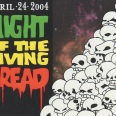 Night Of The Living Dread (Front) 4-24-2004